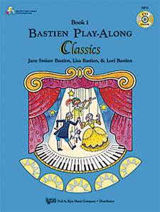 BASTIEN PLAY-ALONG CLASSICS, BOOK 1