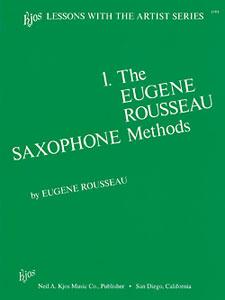Eugene Rousseau Saxophone Method Bk.1