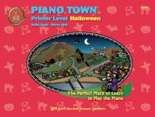 PIANO TOWN:HALLOWEEN-PRIMER LEVEL