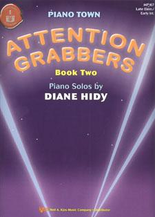 Attention Grabbers Bk 2 IMTA-B2 [late elementary piano]