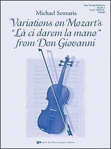 Kjos Senturia M   Variations on Mozart's La ci darem la mano from Don Giovanni - String Orchestra