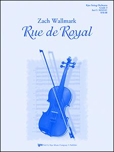 Kjos Wallmark Z   Rue de Royal - String Orchestra