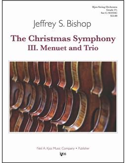 Kjos Bishop J   Christmas Symphony Movement 3 (Menuet and Trio) - String Orchestra