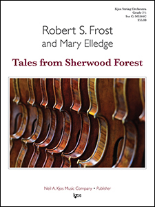 Kjos Frost / Elledge Mary Elledge  Tales from Sherwood Forest - String Orchestra