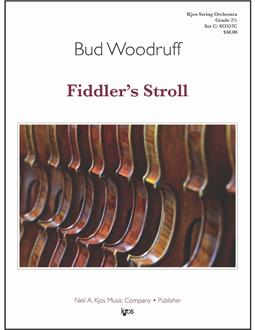 Kjos Woodruff B   Fiddler's Stroll - String Orchestra