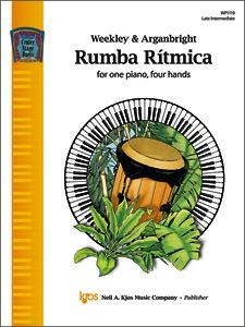 Kjos Weekley/Arganbright Dallas Weekley  Rumba Ritmica - 1 Piano  / 4 Hands