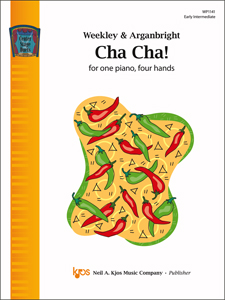Kjos Weekley/Arganbright Nancy Arganbright  Cha Cha - 1 Piano  / 4 Hands