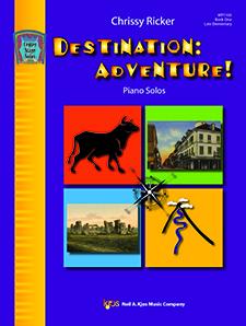 Destination: Adventure! Bk 1 IMTA-B  FED-P4/E1 [piano] Ricker