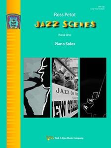 Kjos Petot   Jazz Scenes - Book 1