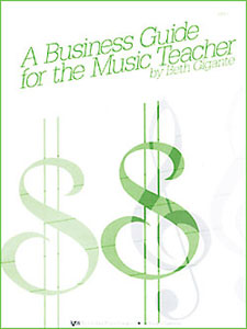 Business Guide For The Music Teacher, A
