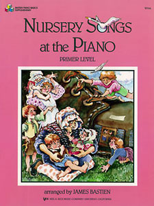 Kjos Bastien   Nursery Songs At The Piano - Primer