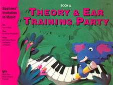 THEORY & EAR TRAINING PARTY BOOK A BASTIEN IN