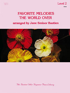 Favorite Melodies The World Over Book 2