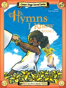 Hymns I Know Bk. I