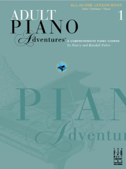 Faber Adult Piano Adventures- All-in-One Lesson Book One Alln1