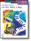 In Recital® with Jazz, Blues, & Rags, Book 3 (NFMC) Piano