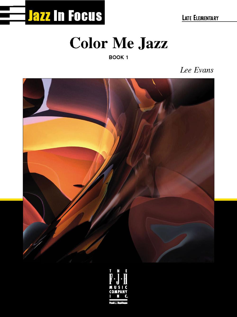 Color Me Jazz, Book 1 Piano