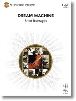 FJH Balmages B   Dream Machine - Full Orchestra