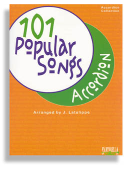 101 Popular Songs For Accordion accordion