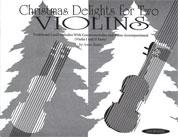 Christmas Delights for 2 Violins