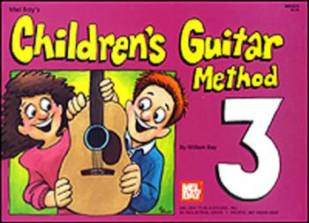 Mel Bay's Children's Guitar Method Level 3