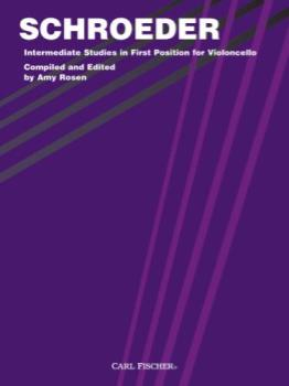 Schroeder - Intermediate Studies in First Postion for Violoncello