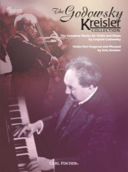 The Godowsky Kreisler Collection