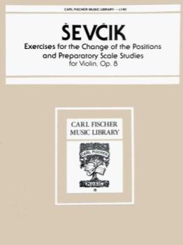 Sevcik - Exercises for the Change of the Positions and Preparatory Scale Studies