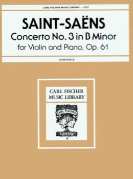 Saint-Saens - Concerto No. 3 In B minor, Op 61, for Violin and Piano