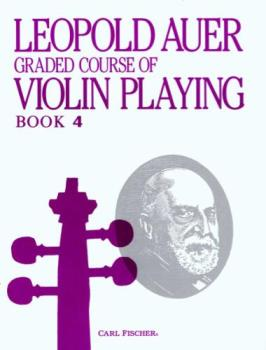 Graded Course of Violin Playing, Book 4