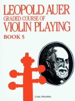 Graded Course of Violin Playing, Book 5