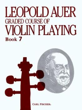 Graded Course of Violin Playing, Book 7