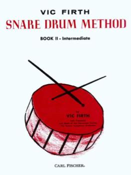 Vic Firth Snare Drum Method, Bk. 2