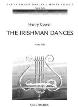 Irishman Dances IMTA-D [piano] Cowell (LI)