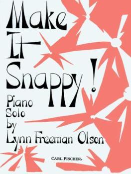 Make It Snappy IMTA-A [piano] Olson (ELE)