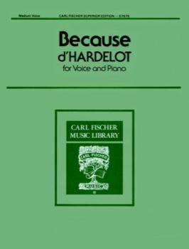 Carl Fischer D'hardelot   Because - Medium Voice