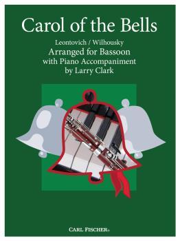 Carl Fischer Wilhousky P Clark L  Carol of the Bells - Bassoon / Piano