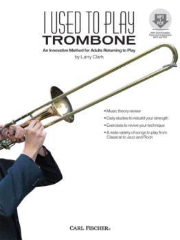 I Used to Play Trombone w/cd [trombone]