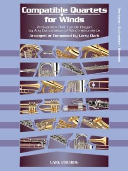 Carl Fischer William Duncombe, Wo Clark L  Compatible Quartets for Winds - Trombone / Baritone