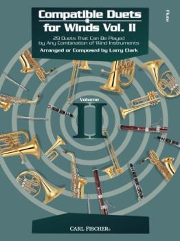 Carl Fischer Larry Clark, Giusepp Clark L  Compatible Duets for Winds Volume 2 - Flute