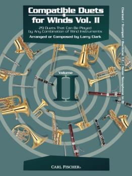 Carl Fischer Larry Clark, Giusepp Clark L  Compatible Duets for Winds Volume 2 - B-flat Instruments