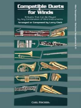 Carl Fischer Larry Clark, Antonin Clark L  Compatible Duets for Winds - Alto Saxophone