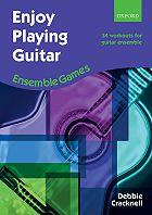 Enjoy Playing Guitar: Ensemble Games