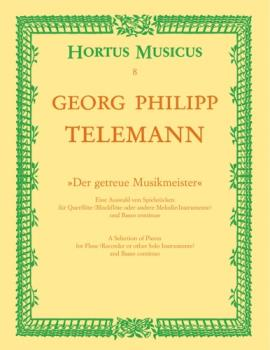 """""""Der getreue Musikmeister"""" -Eine Auswahl von Spielstucken fur Querflote (Blockflote oder andere Melo Fl/recorde"""